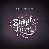 Simple Love by God's servant