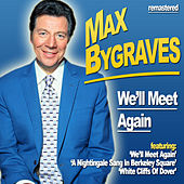 We'll Meet Again by Max Bygraves