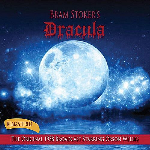 Bram Stoker's Dracula (Remastered) by Orson Welles
