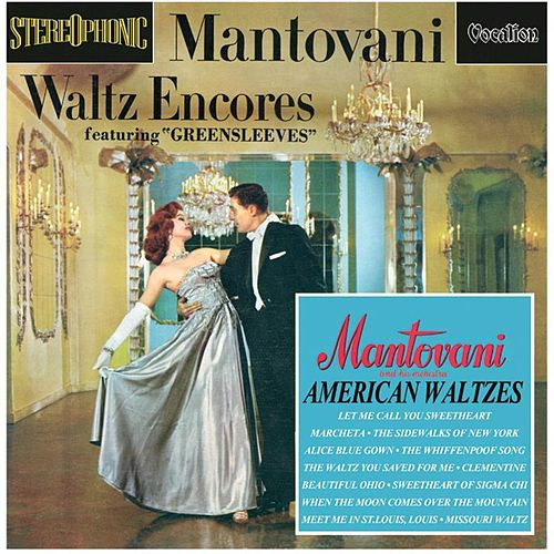 Waltz Encores & American Waltzes by Mantovani