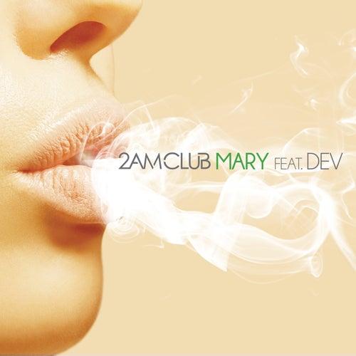 Mary by 2AM Club