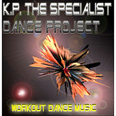 Dance Project (Workout Dance Music) by Kp the Specialist