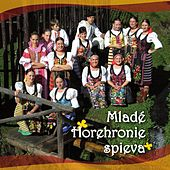 Mladé Horehronie spieva by Various Artists