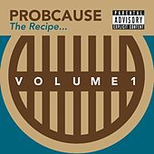 The Recipe E.P. Volume 1 by Probcause