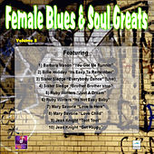 Female Blues and Soul Greats, Vol. 3 by Various Artists