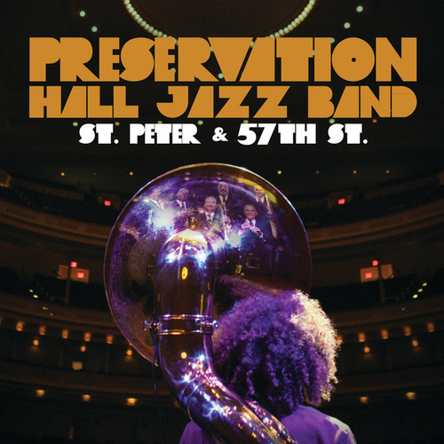 St. Peter And 57th St. by Preservation Hall Jazz Band
