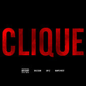 Clique by Kanye West