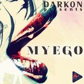 My Ego - Single by Darkon