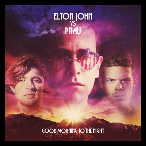 Good Morning To The Night by Elton John