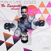 No Sympathy (Single) by Maya Jane Coles