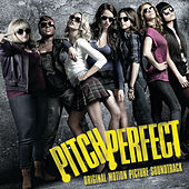 Pitch Perfect Soundtrack by