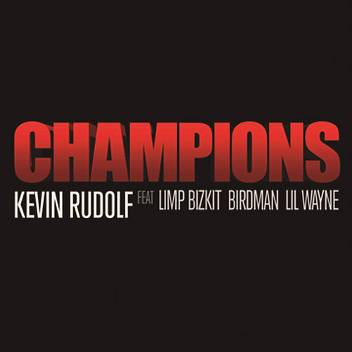 Champions by Kevin Rudolf