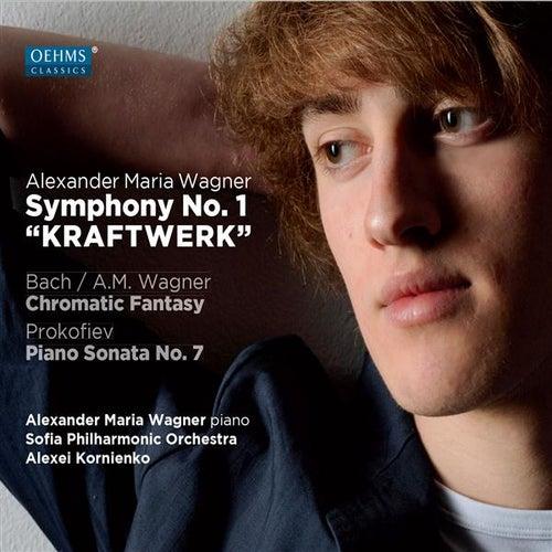 Wagner: Symphony No. 1, 'Kraftwerk' - Prokofiev: Piano Sonata No. 7 by Alexander Maria Wagner