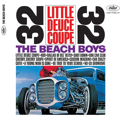 Little Deuce Coupe (Mono & Stereo Remaster) by The Beach Boys