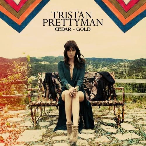 Cedar + Gold by Tristan Prettyman