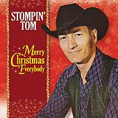 Merry Christmas Everybody From Stompin' Tom Connors by Stompin' Tom Connors