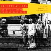 Kaffeefahrt #4 - Die etwas andere elektronische Reise by Various Artists