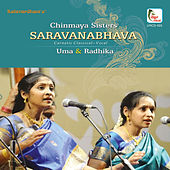 Saravanabhava by Uma and Radika (Chinmaya Sisters)