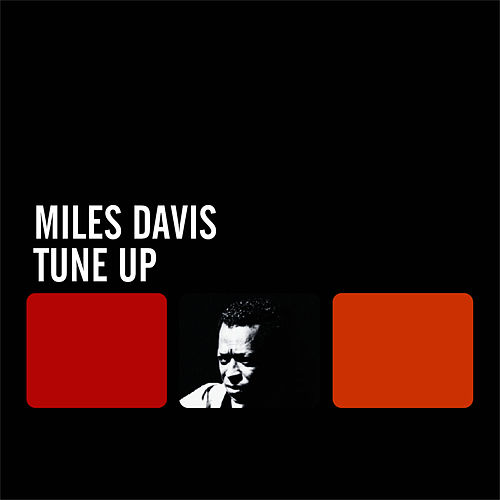 Tune Up by Miles Davis