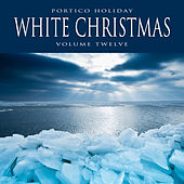 Portico Holiday: White Christmas, Vol. 9 by Various Artists
