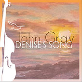 Denise's Song by John Gray