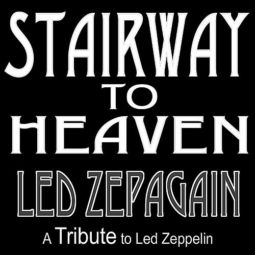 Stairway to Heaven by Led Zepagain