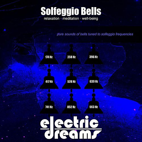 Solfeggio Bells by Electric Dreams