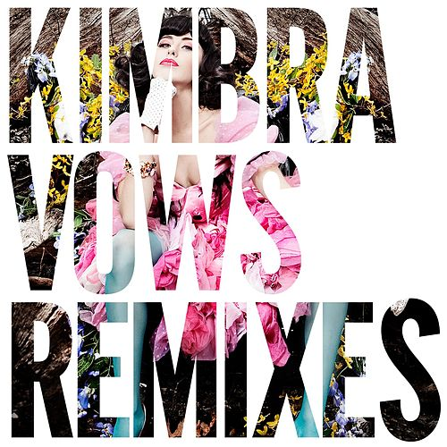 Vows Remixes by Kimbra