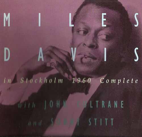 Stockholm 1960 Complete by Miles Davis