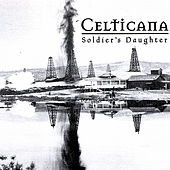 Soldier's Daughter by Celticana
