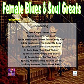 Female Blues and Soul Greats, Vol. 4 by Various Artists