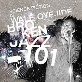 Broken Jazz 101 by Wale Oyejide
