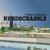 Hardscrabble by The Flashbulb