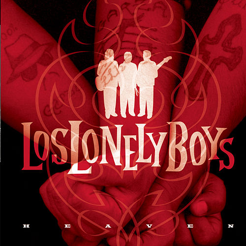 Heaven (en Espanol) by Los Lonely Boys