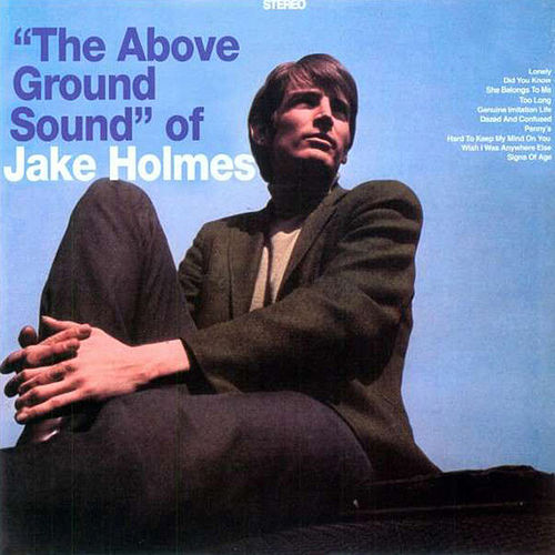 The Above Ground Sound Of by Jake Holmes