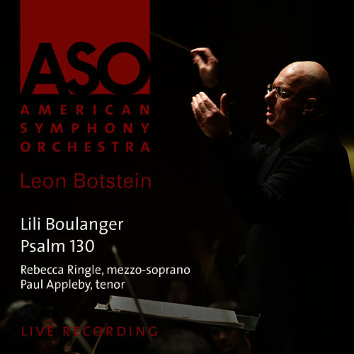 Boulanger: Psalm 130 'Du fond de l'abime' by American Symphony Orchestra