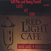 Live at The Red Light Cafe by Jeff Pike