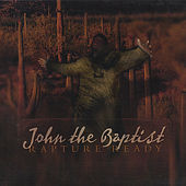 Rapture Ready The Full Length Version by John The Baptist
