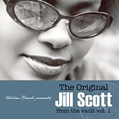 The Original Jill Scott From The Vault vol. 1 von Jill Scott