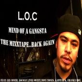 Mind of A Gangsta by L.O.C.