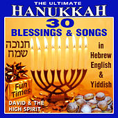 The Ultimate Hanukkah by David & The High Spirit