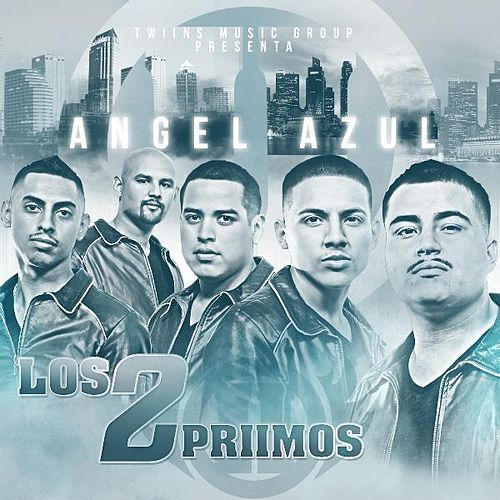 Angel Azul by Los 2 Primos