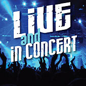 Live and in Concert by Various Artists