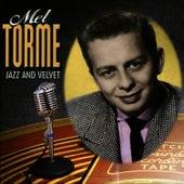 Jazz and Velvet von Mel Tormè