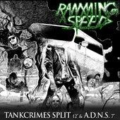 Tankcrimes Split + Always Disgusted, Never Surprised by Ramming Speed