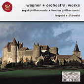 Wagner: Orchestral Opera Selections by Leopold Stokowski