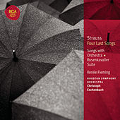 Strauss: Four Last Songs; Orchesterlieder; Rosenkavalier Suite by Various Artists