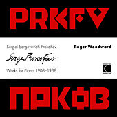 Sergei Sergeyevich Prokofiev Works for Piano 1908-1938 by Roger woodward