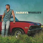 Darryl Worley by Darryl Worley