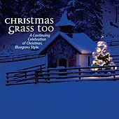 Christmas Grass Vol. 2 by Various Artists